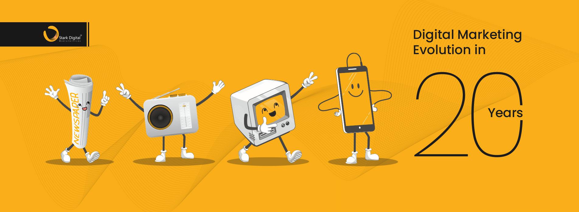 Digital Marketing Evolution in 20 Years